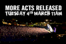 More Acts Released Next Tuesday!