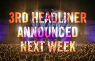 Third Headliner Date Announced!
